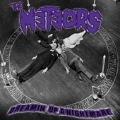 Dreamin' up a Nightmare de The Meteors