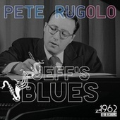 Jeff's Blues de Pete Rugolo