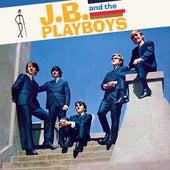 J.B. and The Playboys by J.B. and The Playboys