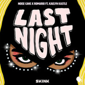 Last Night (feat. Kaelyn Kastle) by Noise Cans