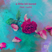 a little bit bored (feat. ruuth) de Syence