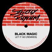 Let It Go (Remixes) by Black Magic