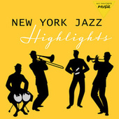New York Jazz Highlights by Various Artists