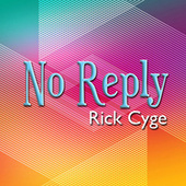 No Reply (Acoustic Version) van Rick Cyge