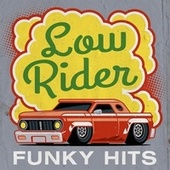 Low Rider - Funky Hits de Various Artists