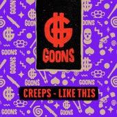 Like This von The Creeps