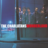 Wonderland by Charlatans U.K.