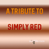 A Tribute To Simply Red by Saxtribution