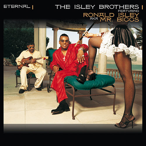 Eternal by The Isley Brothers