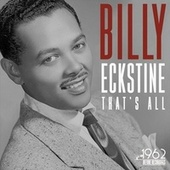 That's All by Billy Eckstine