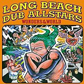 Wonders Of The World von Long Beach Dub Allstars