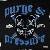 Purge & Pressure de The Wands