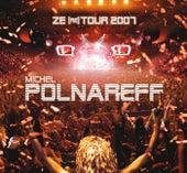 Ze (re) Tour 2007 by Michel Polnareff