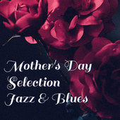 Mother's Day Selection Jazz & Blues de Various Artists