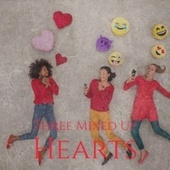 Three Mixed Up Hearts de Various Artists