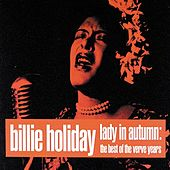Lady In Autumn: The Best Of The Verve Years de Billie Holiday