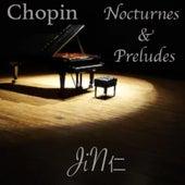 ショパン: ノクターン & 前奏曲 by Jin