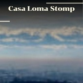 Casa Loma Stomp by The Warner Bros. Studio Orchestra, J. C. Higginbotham, Bobby Hackett, Gene Vincent, Cannonball Adderley, Faron Young, Bunny Berigan, Bud Powell, Kenny Rogers