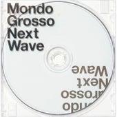Next Wave de MONDO GROSSO