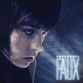 FAUX by Cryoshell