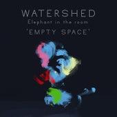 Empty Space von Watershed
