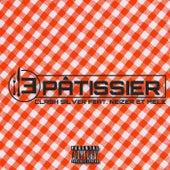 Bande de pâtissiers by Clash Silver