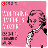 Wolfgang Amadeus Mozart: Essential Chamber Music de Various Artists