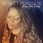 People Get Ready by Shirley Murdock