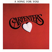 A Song For You by Carpenters