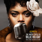 The United States vs. Billie Holiday (Music from the Motion Picture) by Andra Day