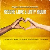 Reggae Love & Unity Riddim by Various Artists