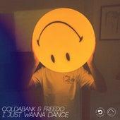 I Just Wanna Dance de Coldabank