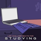 Lofi Chillhop Beats for Studying by Various Artists