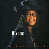 It's Me de Abbey Lincoln