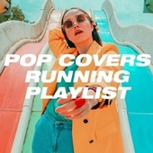 Pop Covers Running Playlist de Pop Tracks, Pop Mania, The Cover Crew