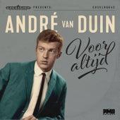 Voor Altijd van André Van Duin