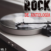 Rock De Antología Vol. 3 by Various Artists