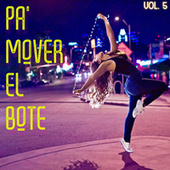 Pa' Mover El Bote Vol. 5 by Various Artists