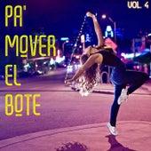 Pa' Mover El Bote Vol. 4 de Various Artists
