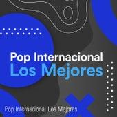 Pop Internacional Los Mejores by Various Artists