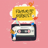 Favourite Playlist von Various Artists