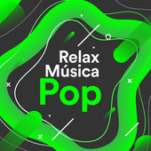 Relax Música Pop by Various Artists