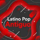 Latino Pop Antiguo de Various Artists