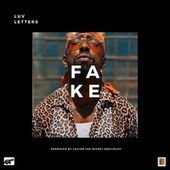 Fake (feat. Planet Asia) by Love-Letters