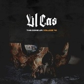 The Come Up, Vol. 16 by Lil Cas