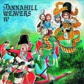 The Tannahill Weavers IV by The Tannahill Weavers