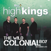 Wild Colonial Boy by The High Kings