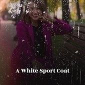A White Sport Coat de Various Artists