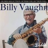 Oldies Selection: Super Collection Vol.1 de Billy Vaughn