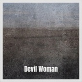 Devil Woman by Various Artists